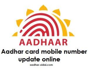 Aadhar card mobile number update online