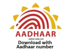 Aadhar card download with Aadhaar number