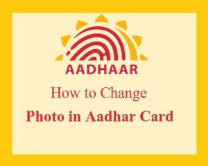 change photo in Aadhaar card