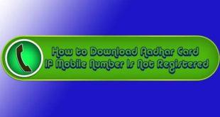 download Aadhaar card if mobile number is not registered
