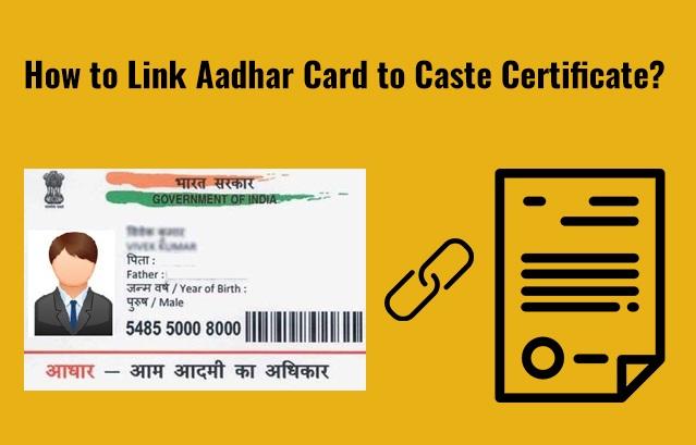link aadhar card to caste certificate
